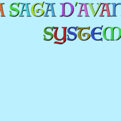La Saga d'avant System'D