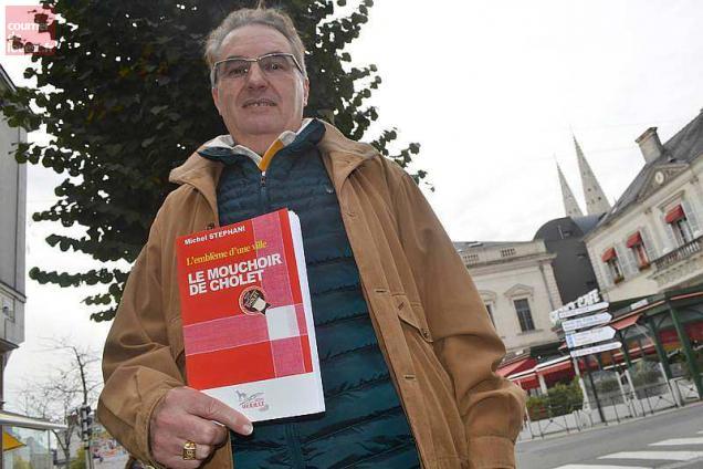 """Michel Stephani « L'Emblème d'une ville : le mouchoir de Cholet"""""""