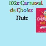 102e Carnaval – Nuit